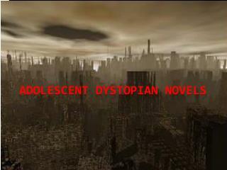 Adolescent Dystopian Novels