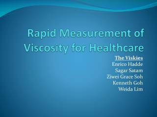 Rapid Measurement of Viscosity for Healthcare