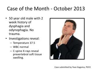 Case of the Month - October 2013