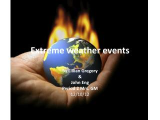 E xtreme weather events