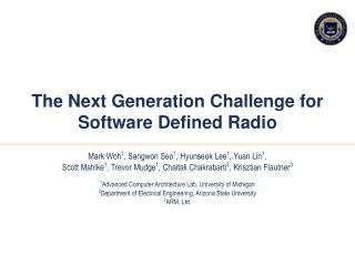 The Next Generation Challenge for Software Defined Radio