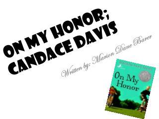 On My Honor; Candace Davis