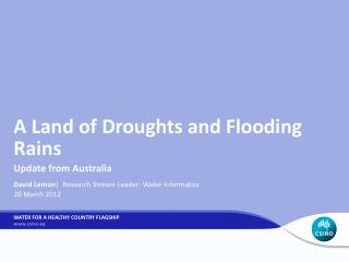 A Land of Droughts and Flooding Rains