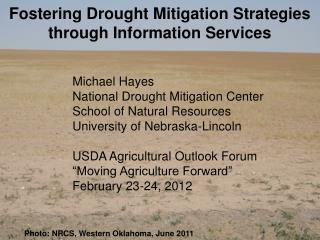 Photo: NRCS, Western Oklahoma, June 2011