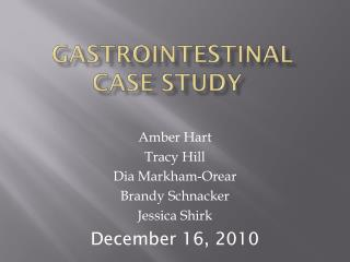 Gastrointestinal case study