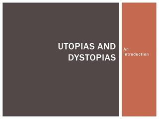 utopias and dystopias