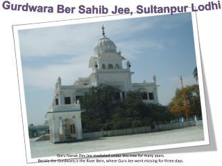 Gurdwara Ber  Sahib  Jee ,  Sultanpur Lodhi
