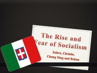 The Rise and Fear of Socialism
