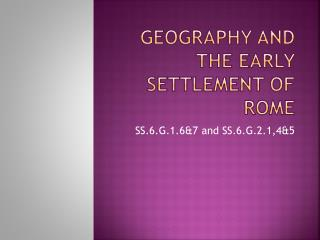 Geography and the Early Settlement of Rome