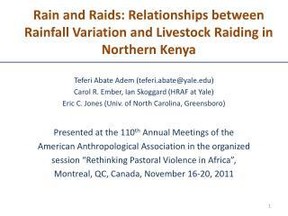 Rain and Raids: Relationships between Rainfall Variation and Livestock Raiding in Northern Kenya