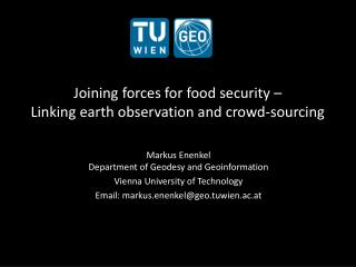Joining forces for food security –  Linking earth observation and crowd-sourcing