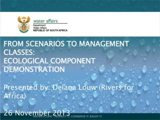 FROM SCENARIOS TO MANAGEMENT CLASSES:  ECOLOGICAL  COMPONENT DEMONSTRATION