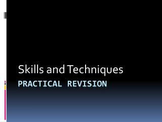 Practical revision