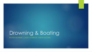 Drowning & Boating