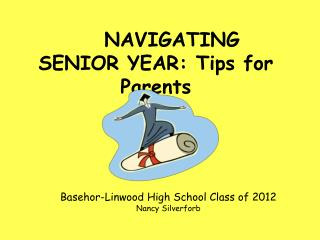 NAVIGATING SENIOR YEAR: Tips for Parents