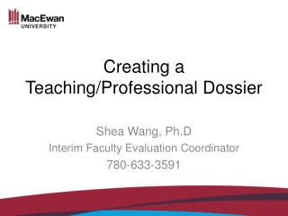 Creating a Teaching/Professional  Dossier