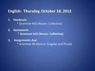 English:  Thursday, October 18, 2012