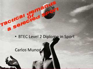 Tactical demands  of  a selected sport