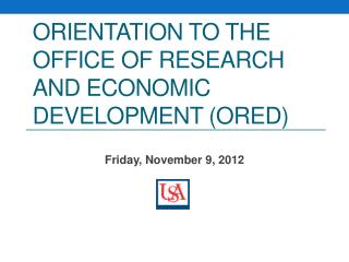 Orientation to the Office of Research and Economic Development (ORED)