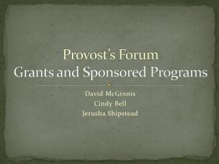 Provost's Forum Grants and Sponsored Programs