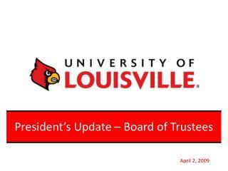 President's Update – Board of Trustees