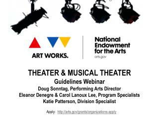 THEATER & MUSICAL THEATER Guidelines Webinar Doug Sonntag, Performing Arts Director
