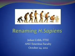 Renaming  H.Sapiens