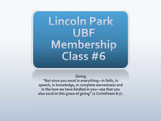 Lincoln Park UBF Membership Class #6