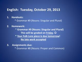 English:  Tuesday, October 29, 2013