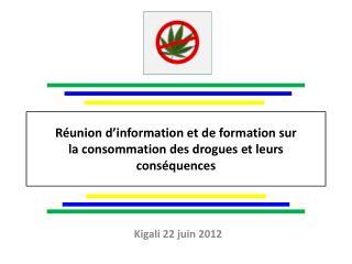 Réunion d'information et de formation sur  la consommation des drogues et leurs conséquences