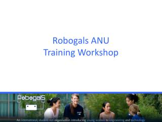 Robogals ANU Training Workshop