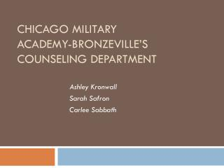 Chicago Military Academy- Bronzeville's  Counseling Department