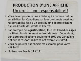 PRODUCTION D'UNE AFFICHE  Un droit - une responsabilité!!