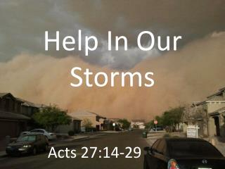 Help In Our Storms