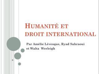 Humanité  et  droit  international