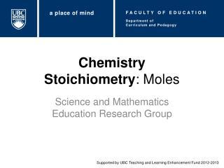 Chemistry Stoichiometry : Moles