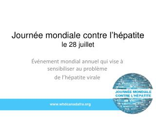 Journée mondiale contre l'hépatite le 28  juillet