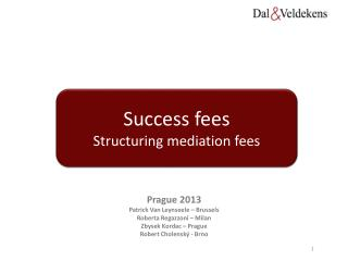 Success fees Structuring mediation fees