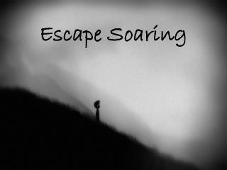 Escape Soaring