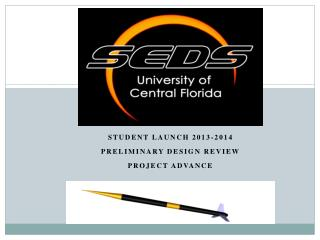 Student Launch 2013-2014 Preliminary Design Review  Project Advance