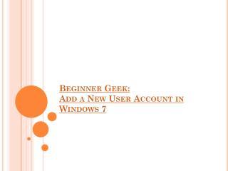 Create a User Account in Windown 7