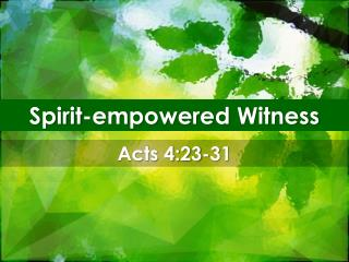 Spirit-empowered Witness