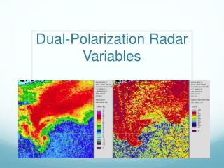 Dual-Polarization Radar Variables