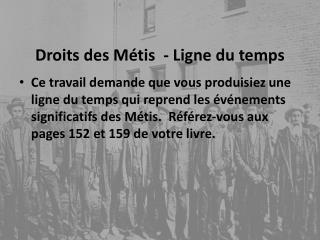 Droits des Métis  - Ligne du temps