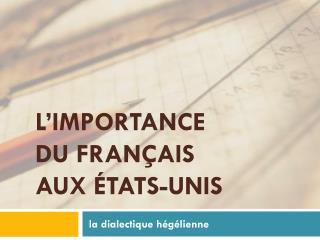 L'importance  du  français  aux  États-Unis
