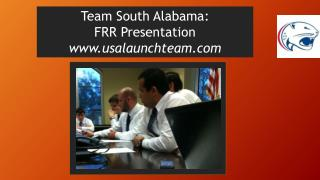 Team South Alabama: FRR Presentation www.usalaunchteam.com