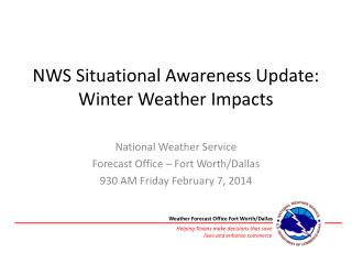NWS Situational Awareness Update: Winter Weather Impacts