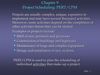 Chapter 9 Project Scheduling: PERT/CPM