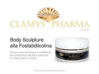 Body Scupture alla fosfatidilcolina CLAMYS PHARMA: crema ant