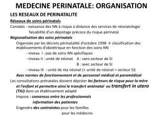 MEDECINE PERINATALE: ORGANISATION